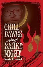 Chili Dawgs Always Bark at Night
