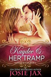 Kaydee and Her Tramp