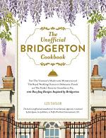 The Unofficial Bridgerton Cookbook