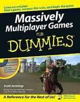 Massively Multiplayer Games For Dummies PDF