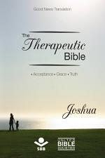 The Therapeutic Bible – Joshua