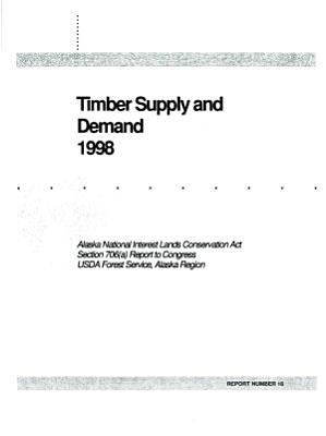 Timber Supply and Demand 1998  Report Number 18  R 10 MB 524  July 2004