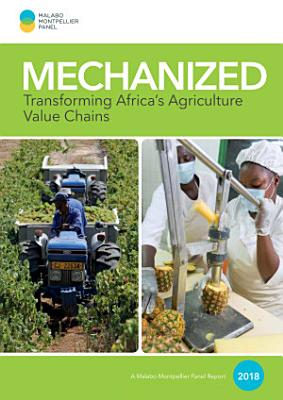 Mechanized  Transforming Africa   s agriculture value chains