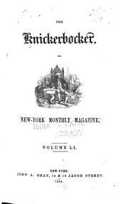 The Knickerbocker: Volume 51