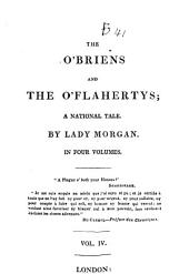 The O'Briens and the O'Flahertys: A National Tale, Volume 4
