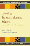 Creating Trauma-informed Schools