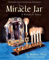 The Miracle Jar: A Hanukkah Story