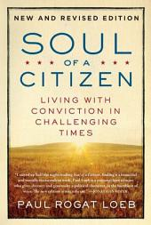 Soul of a Citizen: Living with Conviction in Challenging Times, Edition 2