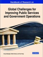 Handbook of Research on Global Challenges for Improving Public Services and Government Operations PDF