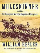 Muleskinner: The European War of a Niagara Artilleryman