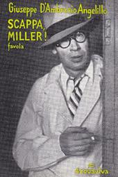 SCAPPA, MILLER!: favola