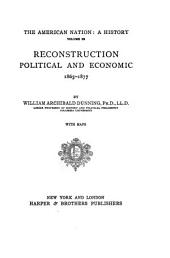 Reconstruction, Political and Economic, 1865-1877: Volume 22