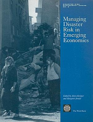 Managing Disaster Risk in Emerging Economies