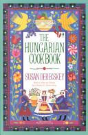 The Hungarian Cookbook Book