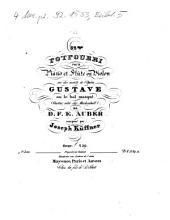 32me potpourri pour piano et flûte ou violon sur des motifs de l'opéra Gustave ou le bal masqué (Gustav, oder der Maskenball) de D. F. E. Auber: oeuv. 259