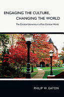Engaging the Culture  Changing the World PDF