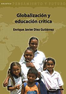 Globalizaci  n y educaci  n cr  tica PDF