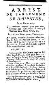 Arrest du Parlement de Dauphine du 12 Février 1763. Qui condamme l'imprimé ayant pour titre, Memoires, etc. à être lacéré et brûlé par l'Exécuteur de la Haute-Justice, etc