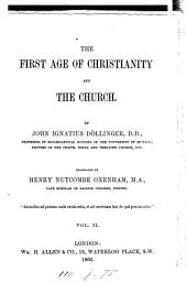 The First Age of Christianity and the Church: Volume 2