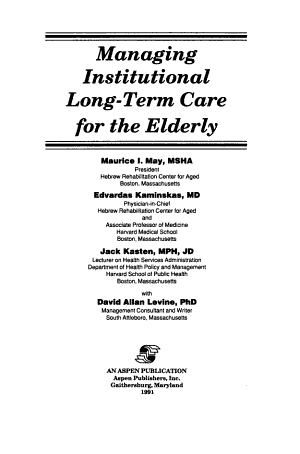 Managing Institutional Long term Care for the Elderly PDF