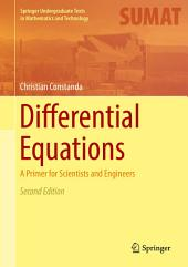Differential Equations: A Primer for Scientists and Engineers, Edition 2