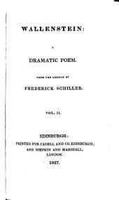 Wallenstein: A Dramatic Poem, Volume 2