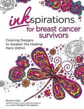 Inkspirations for Breast Cancer Survivors PDF