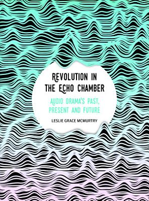 Revolution in the Echo Chamber