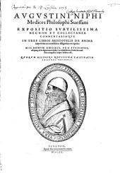 Expositio nec non commentariaque in tres libros Aristotelis de anima