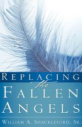 Replacing The Fallen Angels Book PDF
