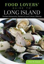 FOOD LOVERS GT LONG ISLAND: THE B