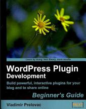 WordPress Plug-in Development (Beginner's Guide)