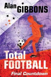 Total Football: Final Countdown: Book 8