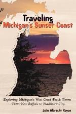 Traveling Michigan's Sunset Coast