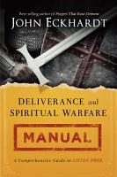 Deliverance and Spiritual Warfare Manual PDF