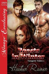 Beasts in Winter [Tangere Tales 1]