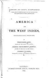 America and the West Indies: geographically described