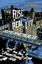The Rise of Real Life Superheroes PDF