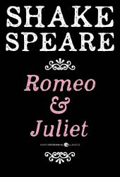 Romeo And Juliet: The Tragedy of Romeo and Juliet