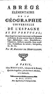 Abrégé Élémentaire De La Géographie Universelle De L'Espagne Et Du Portugal