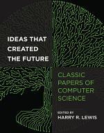 Ideas That Created the Future