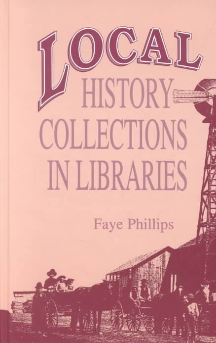 Local History Collections in Libraries