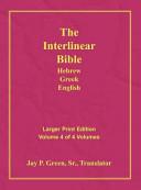 Interlinear Hebrew Greek English Bible  New Testament  Volume 4 of 4 Volumes  Larger Print  Hardcover PDF