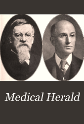 Medical Herald: Volume 30