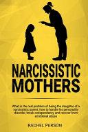 Narcissistic Mothers