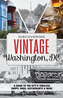 Discovering Vintage Washington  DC PDF