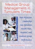Medical Group Management in Turbulent Times PDF