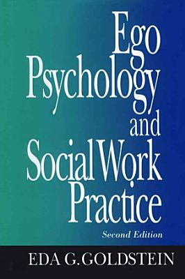 Ego Psychology and Social Work Practice PDF