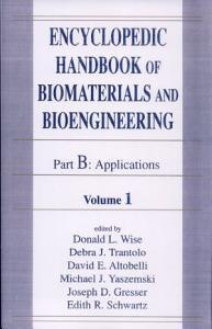 Encyclopedic Handbook of Biomaterials and Bioengineering  v  1 2  Materials