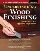 Understanding Wood Finishing  3rd Revised Edition PDF